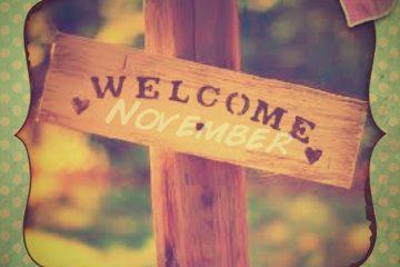welcome november